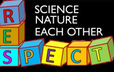 RESPECT SCIENCE, NATURE AND EACH OTHER